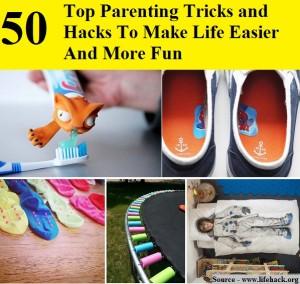 50 top parenting hacks